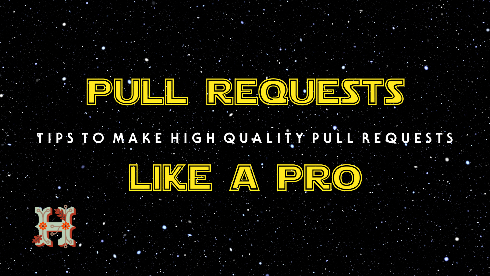 Image that shows Pull Requests Like a PRO